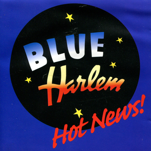Hot News! by Blue Harlem