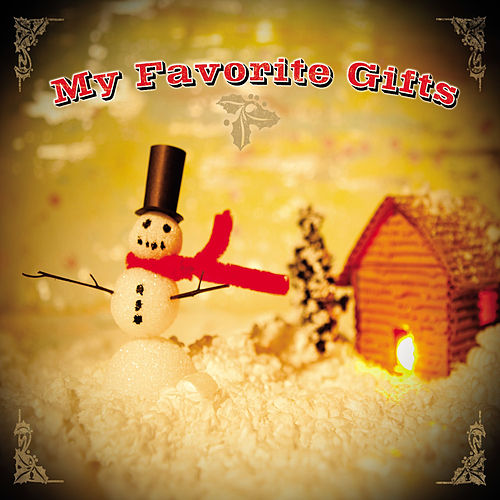 My Favorite Gifts - Christmas Album by Various Artists