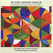 In the Divine Image - Universal Sacred Music, Vol. 1 by New York Virtuoso Singers