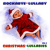 Christmas Lullabies Vol 2 by Rockabye Lullaby
