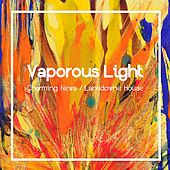 Charming News von Vaporous Light