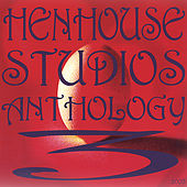Hen House Studios Anthology 3, 2003 by Various Artists
