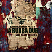 A Rubba Dub by Roots Radics