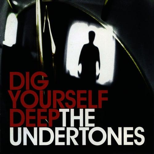 Dig Yourself Deep by The Undertones