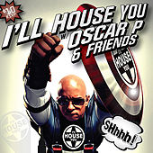 I'LL House You, Vol. 2 by Various Artists