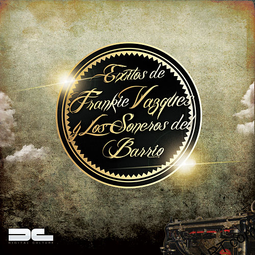 Exitos de Frankie Vazquez y Los Soneros de Barrio by Frankie Vazquez