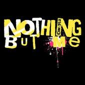Nothing But Me by Adam Cruz