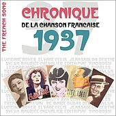 The French Song : Chronique De La Chanson Française (1937), Vol. 14 by Various Artists