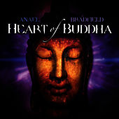 Heart of Buddha by Anael