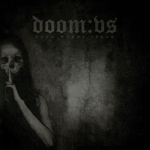 Dead Words Speak by Doom:VS