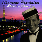 Chansons Populaires - Maurice Chevalier by Maurice Chevalier