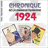 The French Song / Chronique De La Chanson Française [1924], Volume 1 by Various Artists