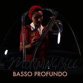 Basso Profundo by Morningbell