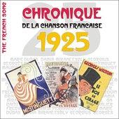 The French Song / Chronique De La Chanson Française [1925], Volume 2 by Various Artists