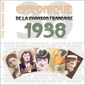 The French Song : Chronique De La Chanson Française (1938), Vol. 15 by Various Artists