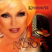 On the Radio by Kristine W.