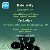 Kabalevsky: Symphony No. 4 - Prokofiev: The Meeting of the Volga and the Don by Various Artists