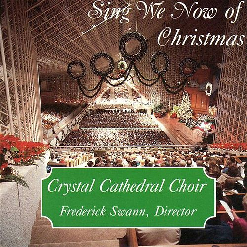 Sing We Now of Christmas by Frederick Swann