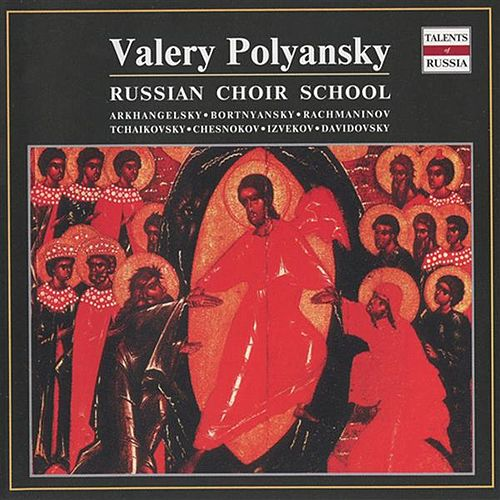 Russian Choir School: Valery Polyansky by Valery Polyansky