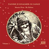 Christmas Danske Julesalmer Og Sange, Vol. 2 (Danish Christmas Hymns, Vol. 2) by Bo Holten