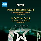 Novak: Moravian-Slovak Suite - In the Tatras by Various Artists