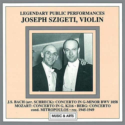 Legendary Public Performances: Joseph Szigeti (1945-1949) by Joseph Szigeti