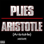 Aristotle Mixtape by Plies