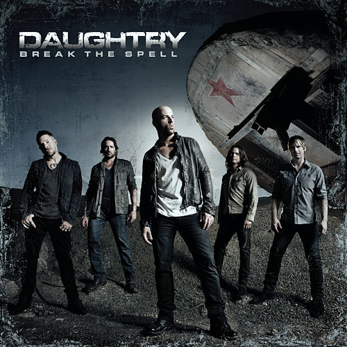 Break The Spell by Daughtry