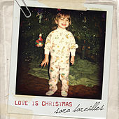 Love Is Christmas by Sara Bareilles