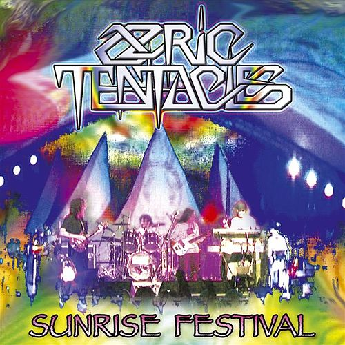 Sunrise Festival by Ozric Tentacles