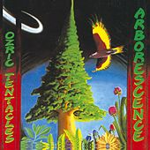 Arborescence by Ozric Tentacles