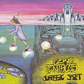 Jurassic Shift by Ozric Tentacles