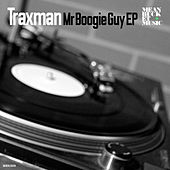 Mr Boogie Guy EP by Traxman