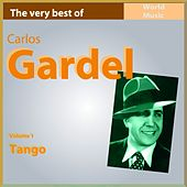 The Very Best of Carlos Gardel, Vol. 1 (Tango) by Carlos Gardel