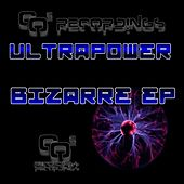 Bizarre EP by Ultrapower