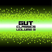 Gut Classics - Volume 3 by Various Artists