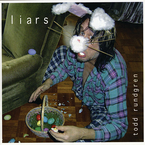 Liars by Todd Rundgren
