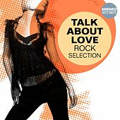 Talk About Love - Rock Selection by Various Artists