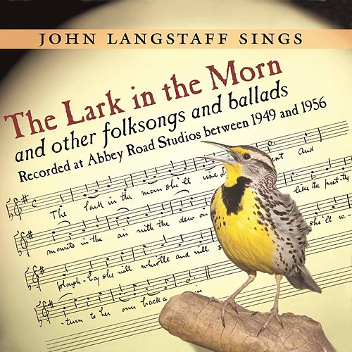 The Lark In The Morn by John Langstaff