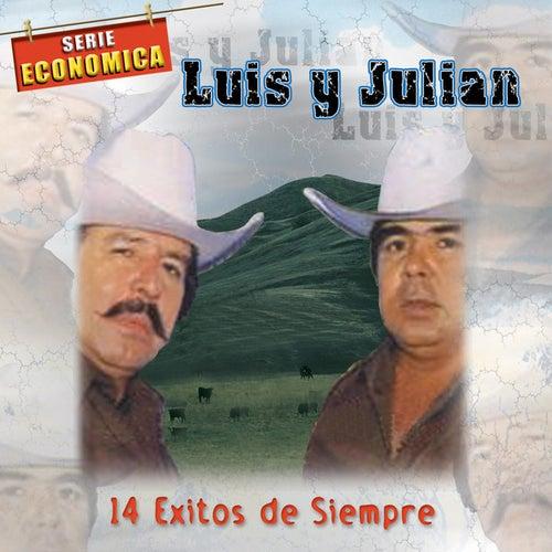 14 Exitos de Siempre by Luis Y Julian