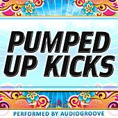 Pumped Up Kicks (Single) by Audio Groove