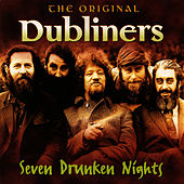 Seven Drunken Nights by Dubliners