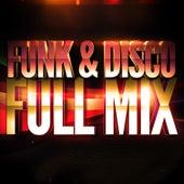 Funk & Disco (Années 70 & 80) — Full Mix Medley Non Stop (Album Complet Sur Le Dernière Piste) by Generation Mix