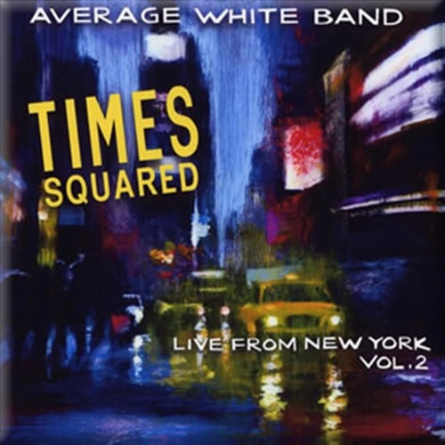 Times Squared von Average White Band