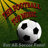 The Football Music Top by Soccers Fans Band