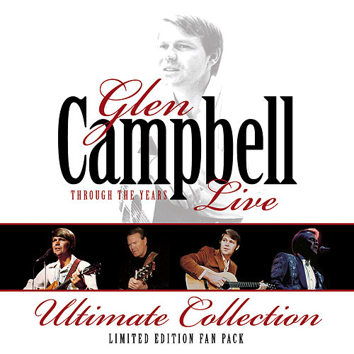Through The Years (Live) by Glen Campbell