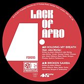 Holding My Breath by Lack Of Afro