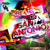 Dom Thomas presents Dreams of San Antonio by Various Artists