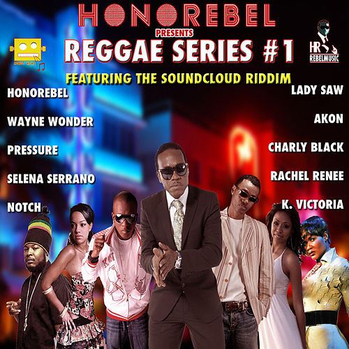Honorebel Presents Reggae Series #1 by Various Artists