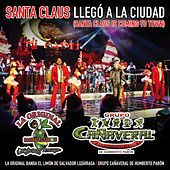 Santa Claus Llegó A La Ciudad (Santa Claus Is Coming To Town) by La Original Banda El Limon de Salvador Lizárraga
